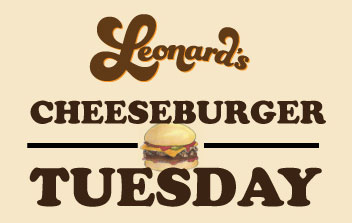 leonards cheeseburger tuesday